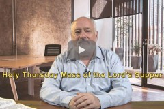 Holy Thursday Gospel reflection with Father William Grimm